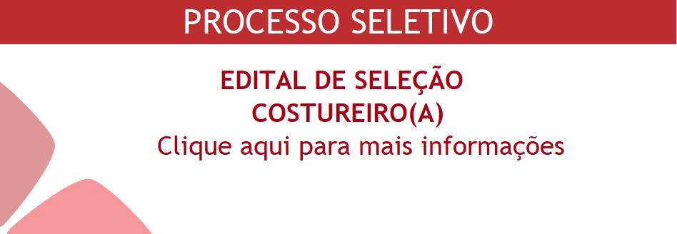 PROCESSO SELETIVO COSTUREIRO(A)