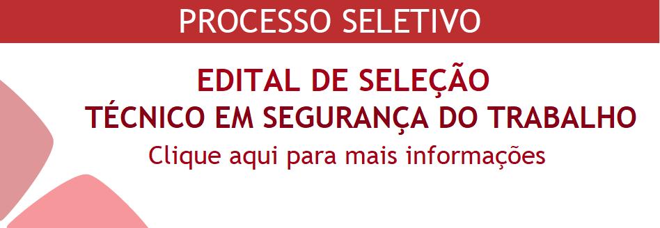 PROCESSO SELETIVO TECNICO SEGURANÇA DO TRABALHO