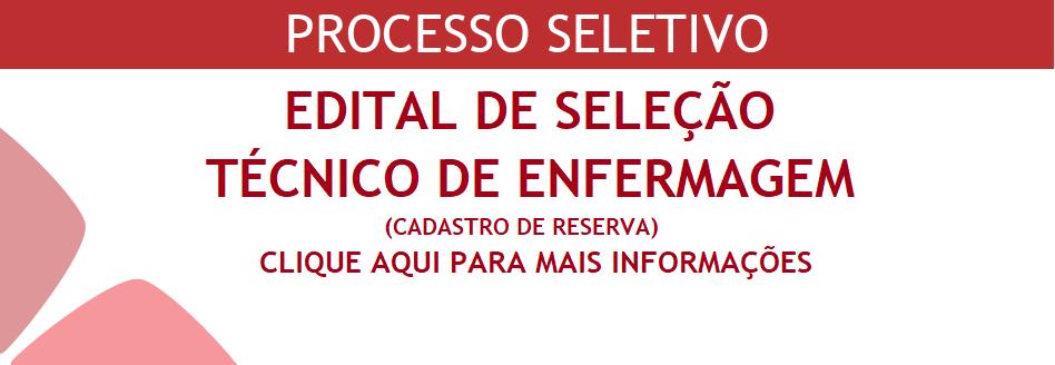 PROCESSO SELETIVO TÉCNICO DE ENFERMAGEM