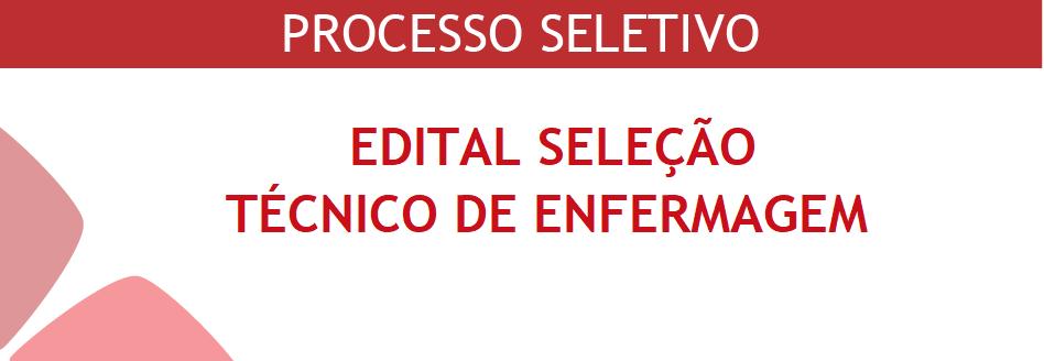 PROCESSO SELETIVO TÉCNICO ENFERMAGEM
